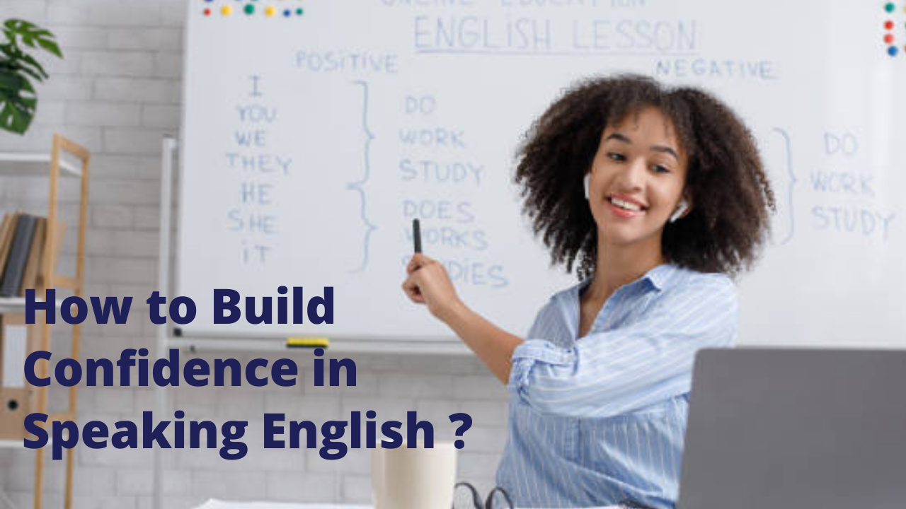 How to build confidence in English Speaking